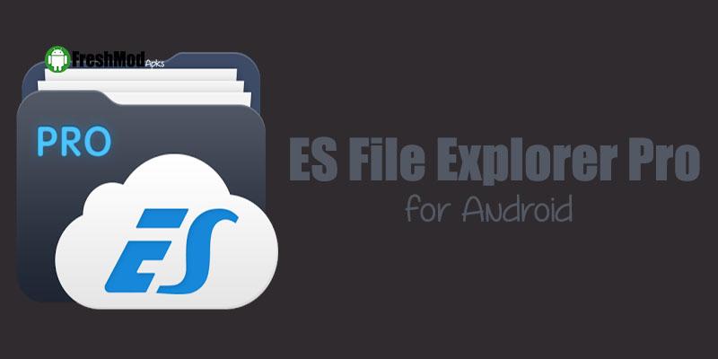 es-file-explorer-pro-apk